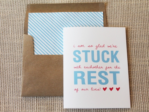 Stuck with each other the rest of our lives greeting card